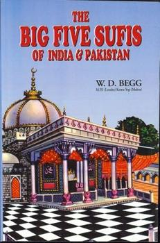 The Big Five Sufis of India & Pakistan