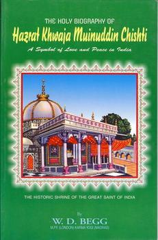 The Holy Biography of Hazrat Khwaja Muinuddin Chishti