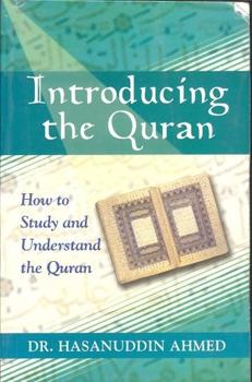 Introducing the Quran- How to Study and Understand the Quran