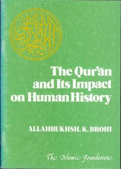 The Qur´an and its Impact on Human History