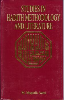 Studies in Hadith Methodology and Literature