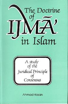 The Doctrine of Ijma' in Islam
