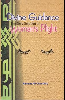 Divine Guidance - The only Solution of Womans Plight