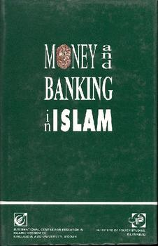 Money and Banking in Islam