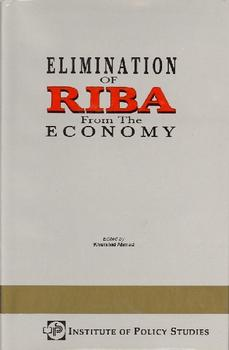 Elimination of Riba from the Economy