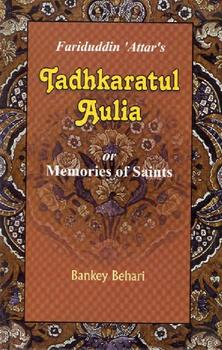 Tadhkaratul Aulia - Memories of the Saints