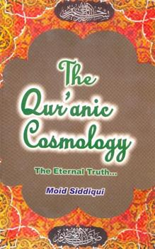 The Quranic Cosmology