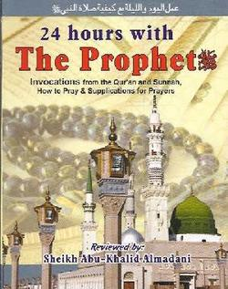24 hours with The Prophet