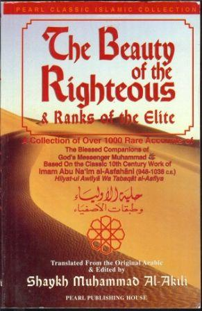 The Beauty of the Righteous & Ranks of the Elite
