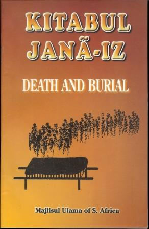 Kitabul Janá-iz - Death and Burial