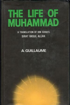 The Life of Muhammad- A Translation of Ibn Ishaq´s Sirat Rasul