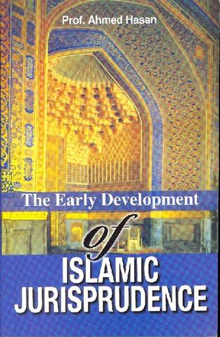 The Early Development of Islamic Jurisprudence