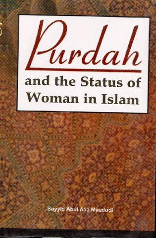 Purdah and the Status of Woman in Islam