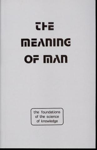 The Meaning of Man
