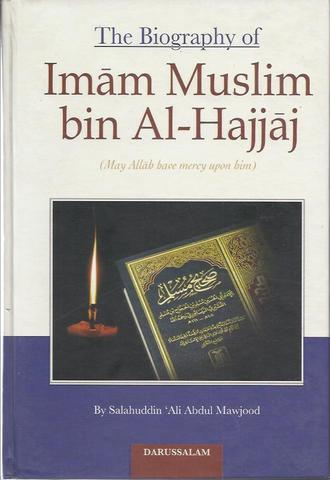 Biography of Imam Muslim bin al-Hajjaj