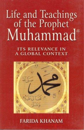 Life and Teachings of Prophet Muhammad