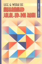 Life and work of muhammad jalal-ud-din-rumi