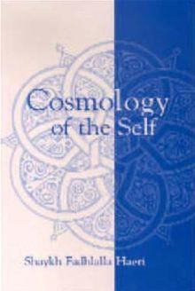 Sufi Cosmology of the self