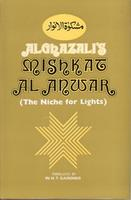 Al Ghazali´s Mishkat- The Niche for Lights