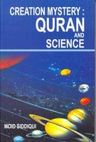Creation Mystery: Quran and Science