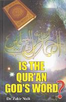 Is the Qur'an God's Word?