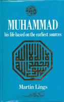 Muhammad, his life based on the earliest sources