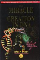 The Miracle in creation of DNA
